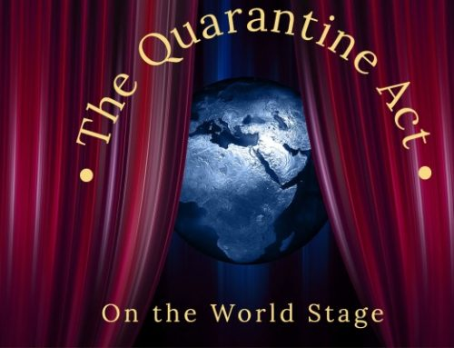 The Quarantine Act on the World Stage